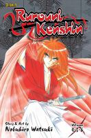 Rurouni Kenshin 3-in-1 Edition: Volume 2 : A Compilation of the Graphic Novel Volumes 4-5-6