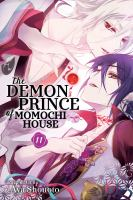 The Demon Prince of Momochi House: Volume 11