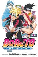 Boruto: Naruto Next Generations. Volume 3, My Story!!