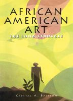 African American Art: The Long Struggle