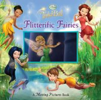 Flitterific fairies : a moving pictures book