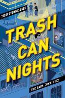 Trash can nights : the saga continues