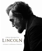 book cover image Lincoln: a cinematic and historical companion