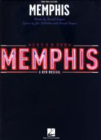 Memphis : a new musical : piano/vocal selections