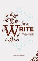 Just write : the art of personal correspondence