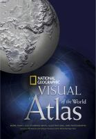 National Geographic visual atlas of the world.