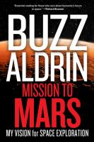 book cover image for Mission to Mars:my vision for space exploration