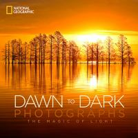 book cover dawn to dark photographs : the magic of light