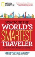 Book cover image How To Be The World's Smartest Traveler