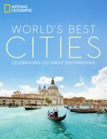 book cover image: World's best cities: celebrating 220 great destinations
