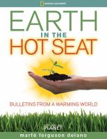 Earth in the hot seat : bulletins from a warming world
