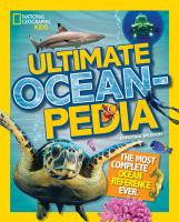 Ultimate oceanpedia : the most complete ocean reference ever
