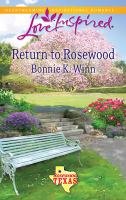 Return to Rosewood [electronic resource]