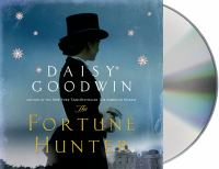 The fortune hunter [sound recording] : a novel
