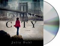 Invisible City [sound recording]