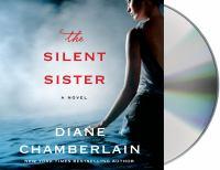 The silent sister [sound recording] : a novel