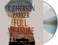 Full measure [sound recording] : a novel