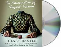 The assassination of Margaret Thatcher [sound recording] : stories