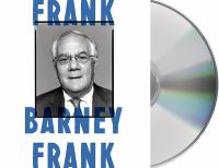 Frank : A Life In Politics From The Great Society To Same-sex Marriage