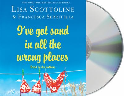 Cover Image for I've Got Sand in All the Wrong Places