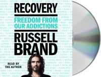 Recovery: [freedom From Our Addictions]