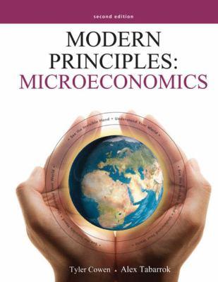 Book cover for Modern principles : microeconomics / Tyler Cowen, Alex Tabarrok