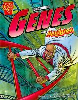 Decoding Genes With Max Axiom, Super Scientist