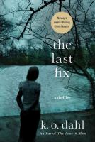 The last fix [electronic resource]