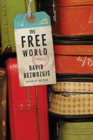 The free world [electronic resource] : a novel