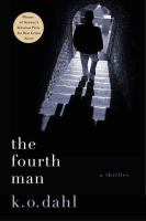 The Fourth Man [electronic resource] : [a thriller]