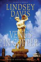 Venus in copper [electronic resource] : a Marcus Didius Falco mystery