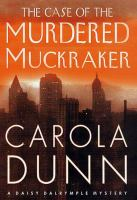 The case of the murdered muckraker [electronic resource] : a Daisy Dalrymple mystery