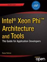 Intel© Xeon Phi(Tm) coprocessor architecture and tools [electronic resource] : the guide for application developers