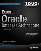 Expert Oracle Database Architecture [electronic resource] : Third Edition