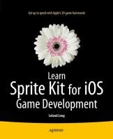 Learn Sprite Kit for iOS game development [electronic resource]