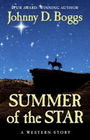 Summer of the Star: A Western Story