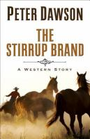 The Stirrup Brand: A Western Story