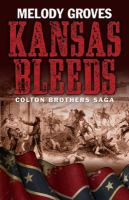 Kansas Bleeds: Colton Brothers Saga