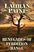Renegades of Perdition Range: A Western Story