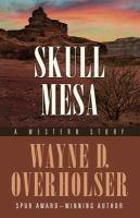 Skull Mesa: A Western Story