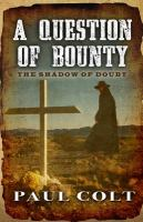 A Question of Bounty: The Shadow of Doubt