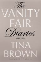 The Vanity Fair Dairies: 1983-1992
