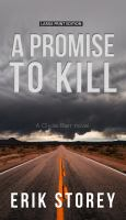 A Promise Go Kill: A Clyde Barr Novel