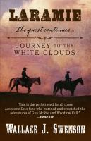Laramie: Journey to the White Clouds