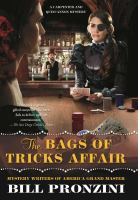 The Bags of Trick Affair: A Carpenter and Quincannon Mystery