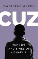 Cuz: The Life and Times of Michael A