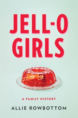 Cover Image for Jell-o Girls