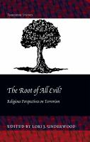 The root of all evil? : religious perspectives on terrorism