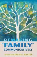 Remaking Family Communicatively