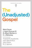 The (unadjusted) gospel